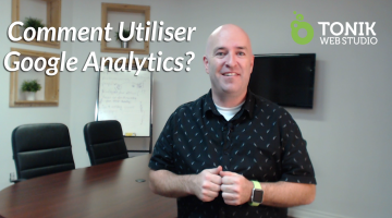 Comment utiliser Google Analytics ?